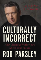 'Culturally Incorrect,' Rod Parsley