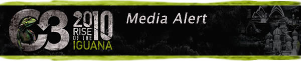C3 2010 Rise of the Iguana, Media Alert